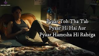 Pyaar Toh Tha (LYRICS) - Bala | Ayushmann, Yami   - YouTube