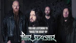 PERSUADER - Rise the dead