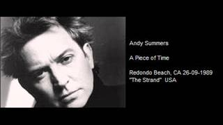 ANDY SUMMERS - A Piece of Time (Redondo Beach, CA 26-09-1989 The Strand)