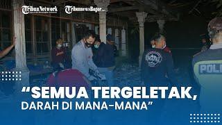 Rumah Peracik Petasan Meledak, Ayah Korban: Semua Tergeletak, Darah di Mana-mana