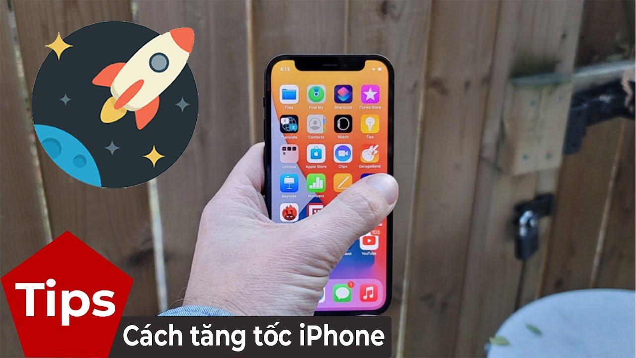 Cách tăng tốc iPhone bỗng dưng bị chậm
