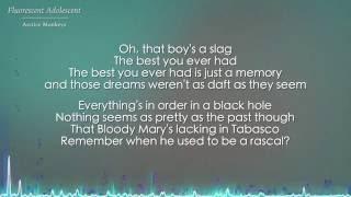 Fluorescent Adolescent - Arctic Monkeys (Lyrics)