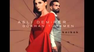 Gökhan Türkmen & Aslı Demirer  Korkak 2015 FULL HQ