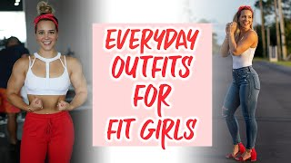 Everyday Outfits For Fit Girls
