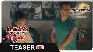 "Teaser | 'Always Be My Maybe' | ""Ganda ba ng view?"" 
