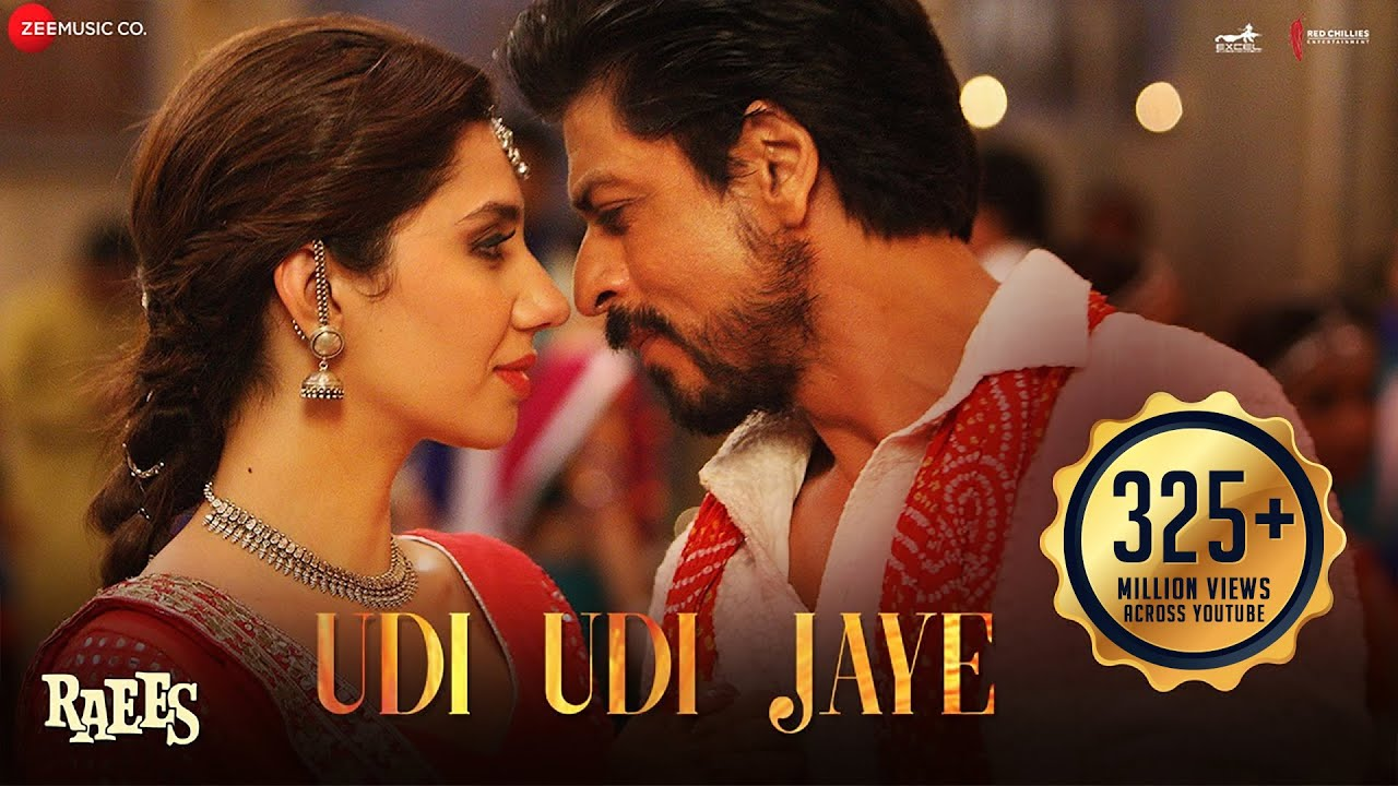 Udi Udi Jay Lyrics - Raees Movie Lyrics
