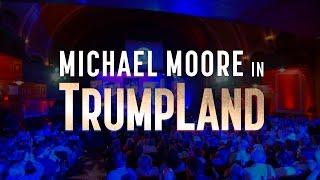 Trailer of Michael Moore in TrumpLand (2016)