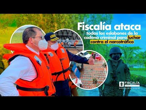 Fiscal Barbosa: Fiscalía ataca eslabones de cadena criminal para luchar contra narcotráfico