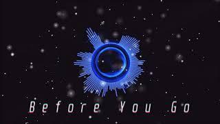 Lewis Capaldi - Before You Go (David Harry Remix)