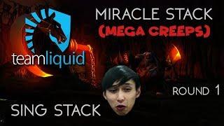 SING STACK VS MIRACLE STACK WITH MEGA CREEPS ROUND 1 (SingSing Dota 2 Highlights #1034)