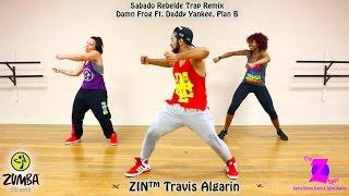 Sabado Rebelde Trap Remix [Zumba Fitness]-Travis Algarin