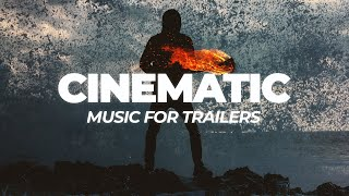 Cinematic Background Music For Movie Trailers and Videos