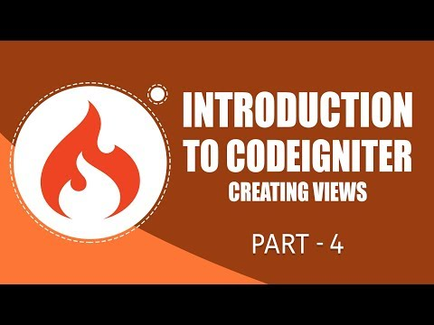 CodeIgniter Framework | Creating Views | Part 4 | Eduonix