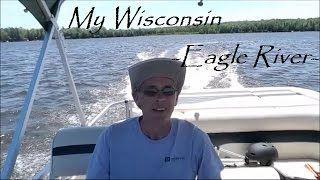 My Wisconsin - Eagle River