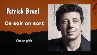 Patrick Bruel    On Se Plaît  (Audio)