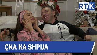 Çka ka Shpija - Festive