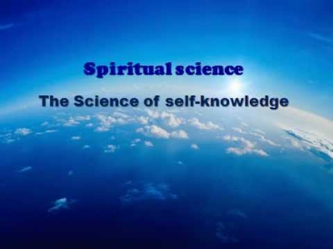 MahaVad: The Spiritual science-- The Science of self-knowledge