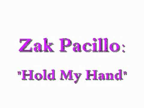 "Zak Pacillo: ""Hold My Hand"" (2012)"
