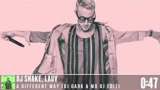 DJ Snake Lauv – A Different Way (Dj Dark & MD Dj Edit)