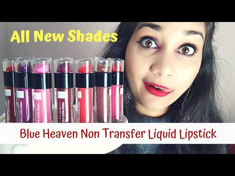 Blue Heaven Non Transfer Liquid Lipstick | Review & Swatches | All New Shades