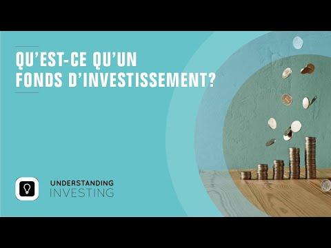 Qu'est-ce qu'un fonds d'investissement?