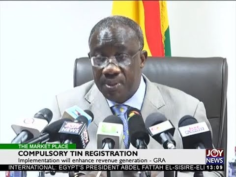 Compulsory Tin Registration - The Market Place on Joy News (3-4-18)