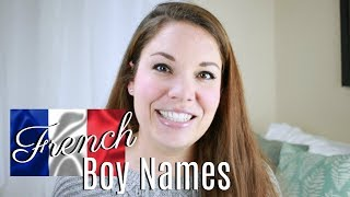 French Baby Names For Boys | All About Baby Names | Days Of May