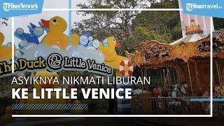 Banyak Spot Foto, Kujungi Destinasi Wisata Little Venice, Miniatur Kota Venesia di Indonesia
