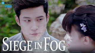 Siege in Fog - EP5 | For You [Eng Sub]