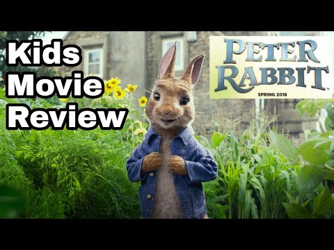 Kids Movie Review | Peter Rabbit (2018)