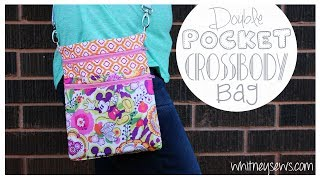 EASY Double Pocket Crossbody Bag   Whitney Sews