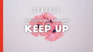 Felix Cartal feat. Steph Jones - Keep Up