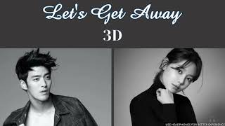 JAMES   Let's Get Away (feat. SOOYOUNG) [3D AUDIO USE HEADPHONES] | Godkimtaeyeon