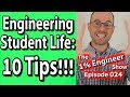 Engineering Student Life Engineering Tips 10 Tips Facts Engineering Student Problems
