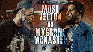 ETD/LU BERRA | RAP BATTLE | MOSH JELTON VS MYGRANE MCNASTEE