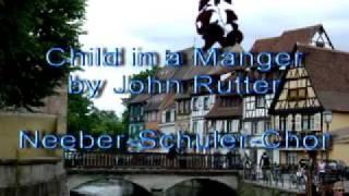 Child in a Manger - John Rutter