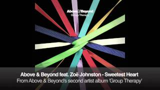 Above & Beyond feat. Zoë Johnston - Sweetest Heart