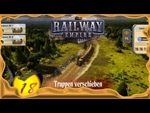 Railway Empire [S2E18] ★ Truppen verschieben ★ Deutsch - Let's Play