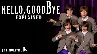 The Beatles - Hello Goodbye (Explained) The HollyHobs