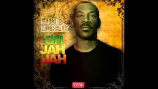 "Video thumbnail of ""Eddie Murphy - Oh Jah Jah [Official Audio]"""