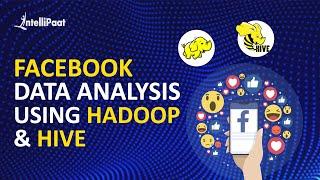 Data Analysis using Hadoop | Data Analytics in Big Data | Intellipaat