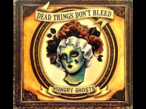 Not the One by Dead Things Don't Bleed