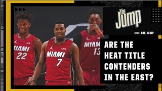 Are the Heat contenders in the East after Day 1 of free agency?   The Jump