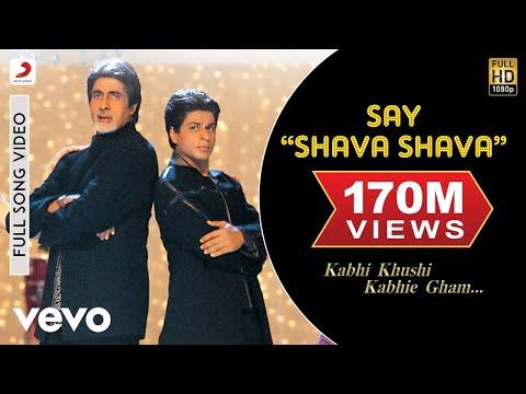 "Say ""Shava Shava"" Full Video - K3G|Amitabh Bachchan|Shah Rukh|Rani|Kajol|Alka Yagnik"