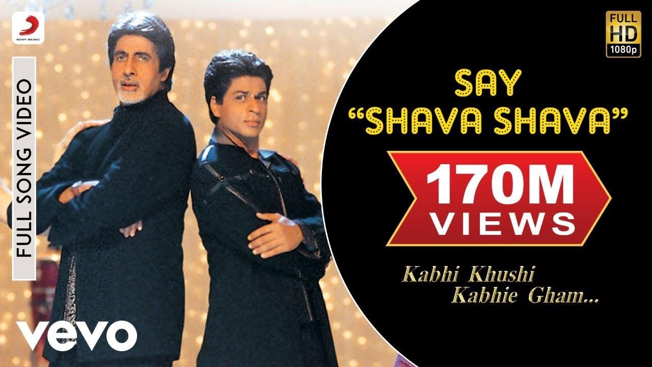 Say Shava Shava Lyrics - Kabhi Khushi Kabhie Gham... (2001)