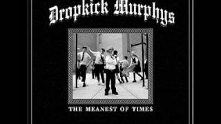 Echoes On 'A' Street- Dropkick Murphys (Meanest of Times T5)