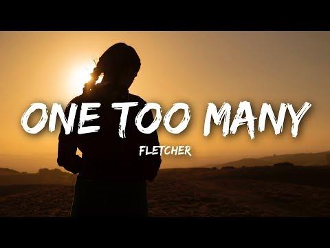 FLETCHER - One Too Many (Lyrics)