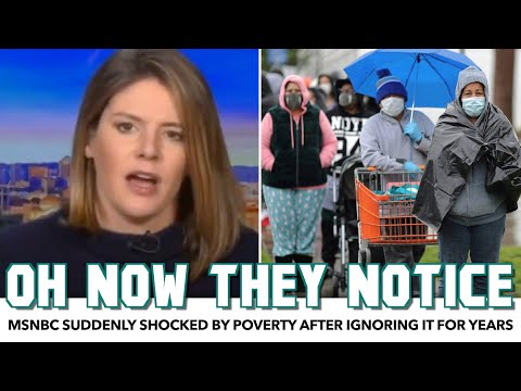 MSNBC Suddenly Shocked By Poverty After Ignoring It For Years