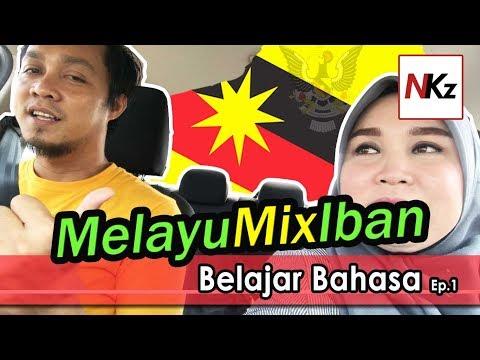 #MelayuMixIban - Belajar Cakap Melayu Sarawak & Iban  - Part.1