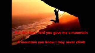 You Gave Me A Mountain